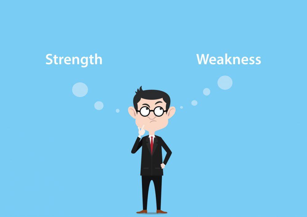 Strengths versus weaknesses